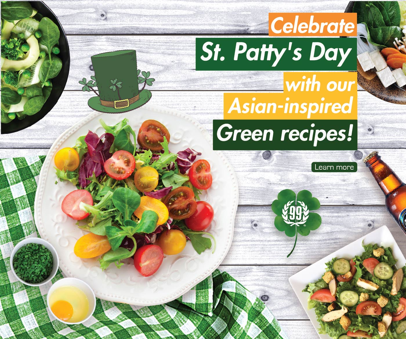 CELEBRATE ST. PATRICK'S DAY WITH 99 RANCH'S ASIAN-INSPIRED GREEN RECIPES